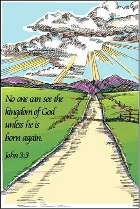 A road stretching to mountains with the words of John 3:3