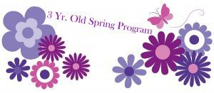 """A drawing of a butterfly moving above several flower designs with the words, """"3 Yr. Old Spring Program."""""""