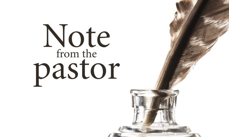 """Photo of a feather quill in an ink jar with the words, """"Note from the Pastor."""""""