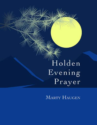"Cover with dark blue background and the full moon with frosted branch and the words ""Holden Evening Prayer, Marty Haugen"""