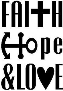 "The words ""Faith, Hope, Love"" with a cross for the ""t"" in Faith, an anchor for the ""H"" in Hope, and a heart for the ""o"" in Love."