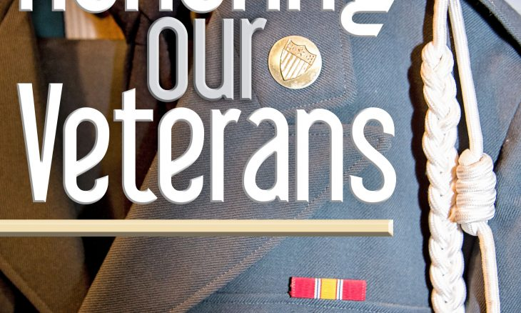 """Photo of a uniform with a few medals, braid and the words """"Honoring our Veterans."""""""
