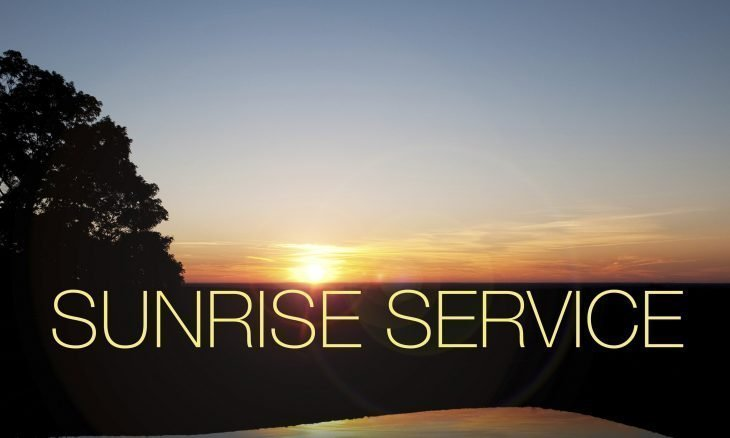 "Photo of the sun rising over water with the words, ""Sunrise Service."""
