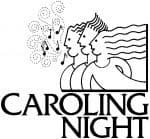 "Simple drawing of people lined up with the words ""Caroling Night"""
