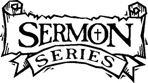 "Rough edged banner with two parts each with a word ""Sermon"" and ""Series"""