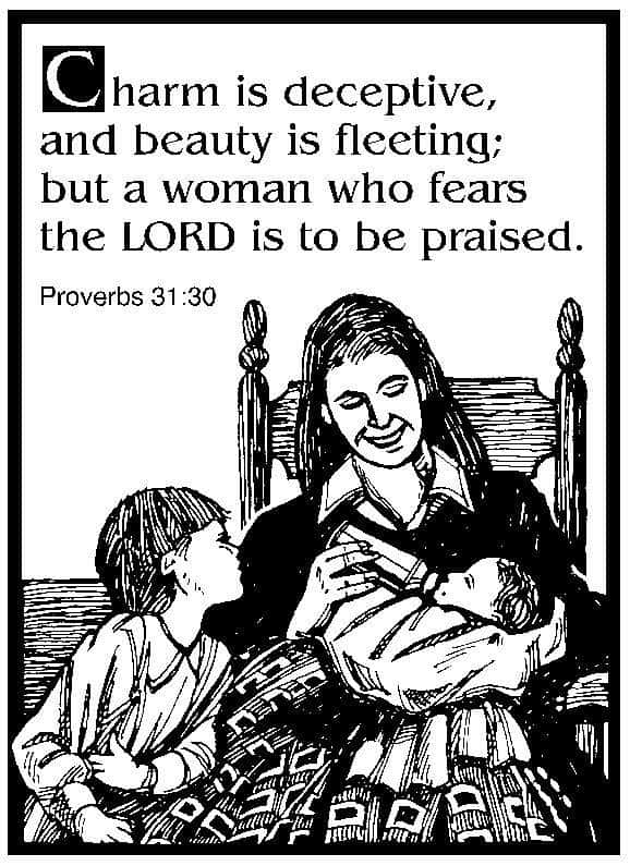 "Drawing of a mother sitting in a rocking chair and feeding a baby from a bottle with another child watching and the words ""Charm is deceptive and beauty is fleeting; but a woman who fears the Lord is to be praised."" Proverbs 31:30"