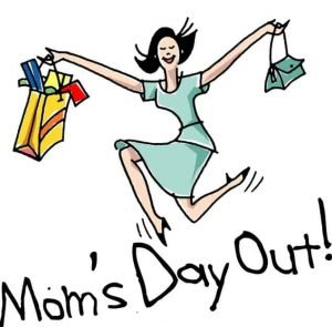 "Drawing of a woman dancing and leaping with packages in one hand and a purse in the other and the words ""Mom's Day Out!"""