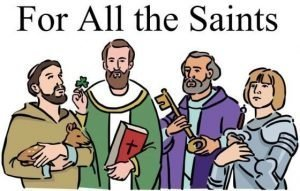 """Four saints from the Bible standing in a group and each holding a symbol that identifies him and the words """"For All the Saints."""""""