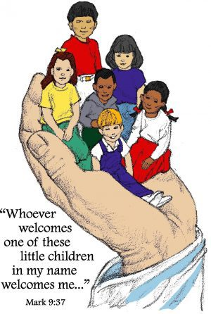 "A drawing of a giant hand with 6 children in the palm and the words ""Whoever welcomes one of these little children in my name welcomes me. . ."" Mark 9:37"