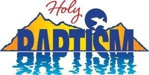 "Mountains with lake in front and the words ""Holy Baptism"" with baptism sinking into the water."