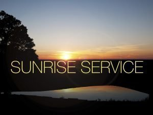 "The words, ""Sunrise Service"" over a photo of the sun rising."