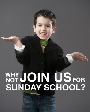 """Photo of a boy in an asking pose with the words, """"Why not join us for Sunday School?"""""""