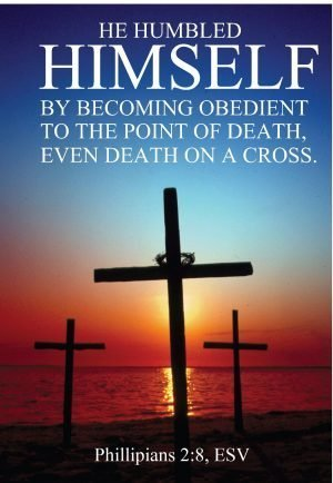 Photo of 3 crosses silhouetted against the sunset on water and the words from Philippians 2:8.