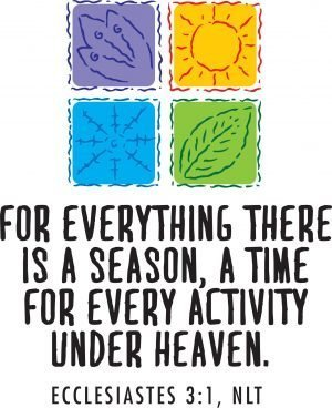"Poster with four colored blocks representing the seasons and the words, ""For everything there is a season, a time for every activity under heaven."""