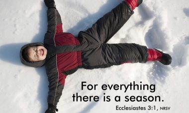 "Photo of a child lying in the snow making a snow angel and the words, ""For everything there is a season."