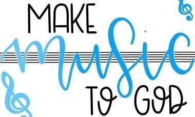 """Make music to God"" in a poster with a music staff"