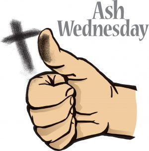 "The words, ""Ash Wednesday"" above a hand with the blackened thumb up beside a cross of ashes."