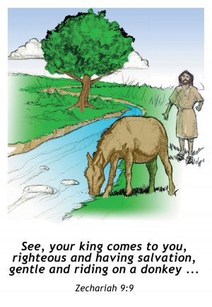 Painting of a country scene with a donkey by a stream and a man walking toward him with the words of Zechariah 9:9.