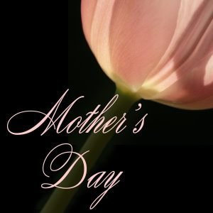 """The words, """"Mother's Day"""" with a photo of a flower."""
