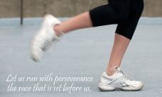 "The words, ""Let us run with perseverance the race that is set before us"" below a photo of a runner's feet."
