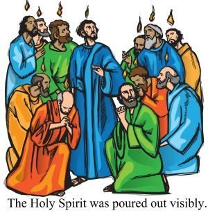 "The words, ""The Holy Spirit was poured out visibly."" below a drawing of 12 men with flames above their heads."