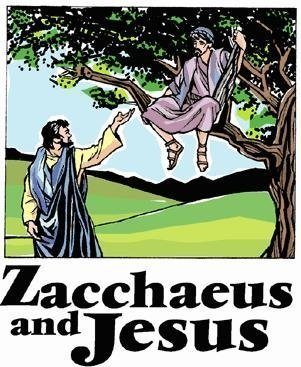 "The words, ""Zacchaeus and Jesus"" below a drawing of a man lifting his hand up to a man sitting in a tree."