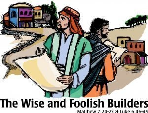 "The words, ""The Wise and Foolish Builders"" below a drawing of two men standing back-to-back holding scrolls."