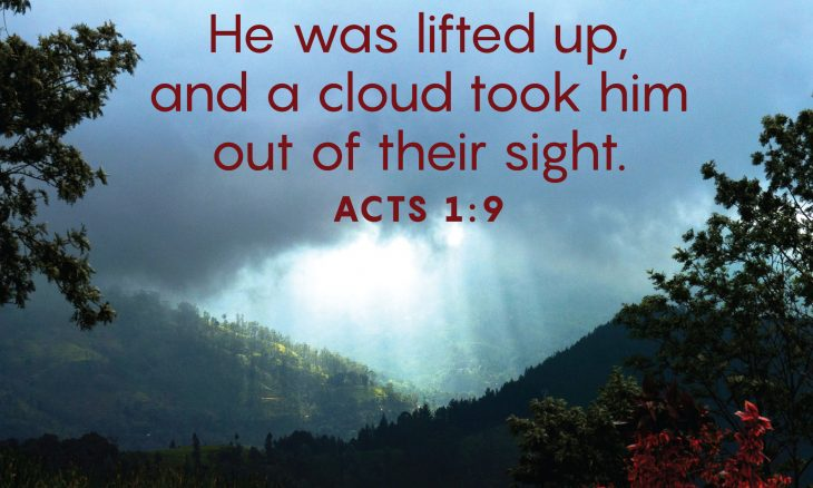 "The words, ""He was lifted up, and a cloud took him out of their sight."" over a photo of light behind a dark cloud."