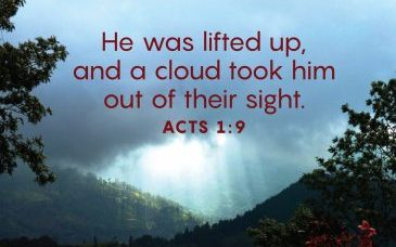 """The words, """"He was lifted up, and a cloud took him out of their sight."""" over a photo of light behind a dark cloud."""