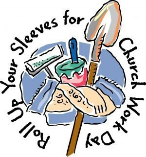 """The words, """"Roll up your sleeves for church work day."""" with drawing of tools."""