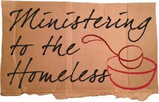"The words, ""Ministering to the Homeless"" beside a bowl and ladle."